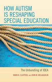 HOW AUTISM IS RESHAPING SPECIAL EDUCATION by