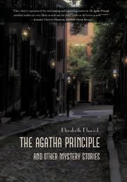 THE AGATHA PRINCIPLE AND OTHER MYSTERY STORIES by Elizabeth Elwood