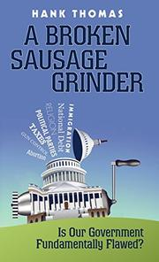 A Broken Sausage Grinder by Hank Thomas