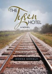 THE TYSEN HOTEL by Donna Gormly