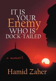 IT IS YOUR ENEMY WHO IS DOCK-TAILED by Hamid Zaher