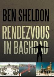 Rendezvous in Baghdad by Ben Sheldon
