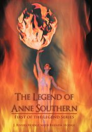 The Legend of Anne Southern by J. Rivers Hodge