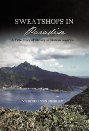 SWEATSHOPS IN PARADISE by Virginia Lynn Sudbury