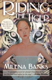 RIDING THE TIGER by Milena Banks