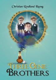 THREE GENIE BROTHERS by Christian Roulland Kueng