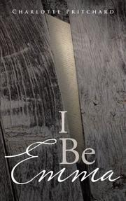 I BE EMMA by Charlotte Pritchard