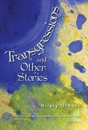 TRANSGRESSIONS AND OTHER STORIES by Hilary Orbach