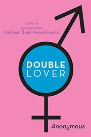 DOUBLE LOVER by Anonymous Anonymous