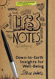 LIFE'S NOTES by Steve Ward