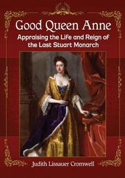 GOOD QUEEN ANNE by Judith Lissauer  Cromwell