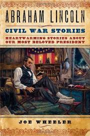 ABRAHAM LINCOLN CIVIL WAR STORIES by Joe Wheeler