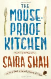 THE MOUSE-PROOF KITCHEN by Saira Shah