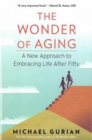 THE WONDER OF AGING by Michael Gurian