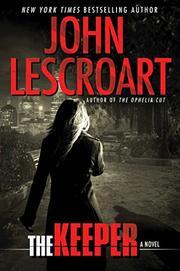 THE KEEPER by John Lescroart