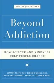 BEYOND ADDICTION by Jeffrey Foote