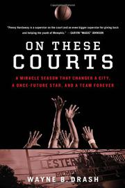 ON THESE COURTS by Wayne Drash