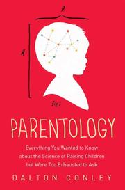 PARENTOLOGY by Dalton Conley