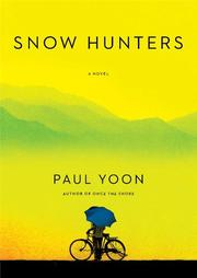 SNOW HUNTERS by Paul Yoon