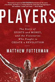 PLAYERS by Matthew Futterman