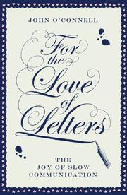 Book Cover for FOR THE LOVE OF LETTERS