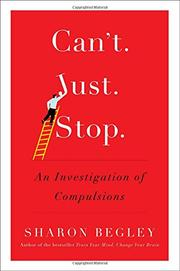 CAN'T JUST STOP by Sharon Begley