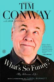 WHAT'S SO FUNNY? by Tim Conway
