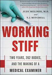 WORKING STIFF by Judy Melinek