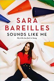SOUNDS LIKE ME by Sara Bareilles