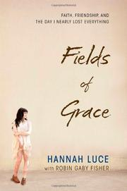 FIELDS OF GRACE by Hannah Luce