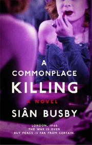 A COMMONPLACE KILLING by Siân Busby