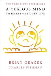 A CURIOUS MIND by Brian Grazer