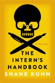 THE INTERN'S HANDBOOK by Shane Kuhn