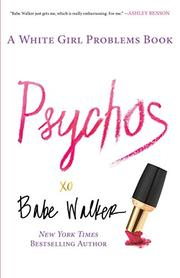 PSYCHOS by Babe  Walker
