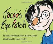 JACOB'S EYE PATCH by Beth Kobliner Shaw