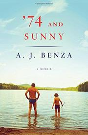 '74 AND SUNNY by A.J. Benza