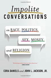 IMPOLITE CONVERSATIONS by Cora Daniels