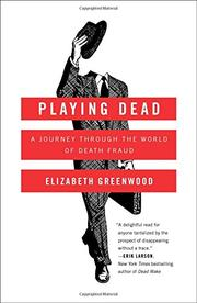 PLAYING DEAD by Elizabeth Greenwood