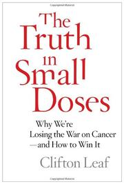 THE TRUTH IN SMALL DOSES by Clifton Leaf