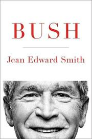 BUSH by Jean Edward Smith
