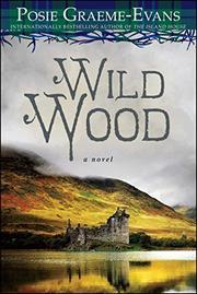 WILD WOOD by Posie Graeme-Evans