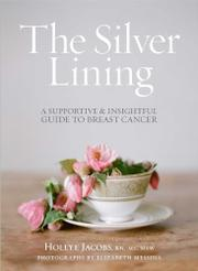 THE SILVER LINING by Hollye Jacobs
