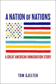 A NATION OF NATIONS by Tom Gjelten
