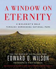 A WINDOW ON ETERNITY by Edward O. Wilson