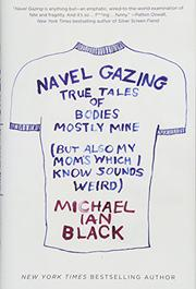 NAVEL GAZING by Michael Ian Black