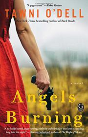 ANGELS BURNING by Tawni O'Dell