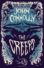 THE CREEPS by John Connolly