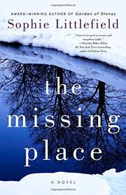 THE MISSING PLACE by Sophie Littlefield