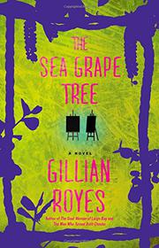 THE SEA GRAPE TREE by Gillian Royes