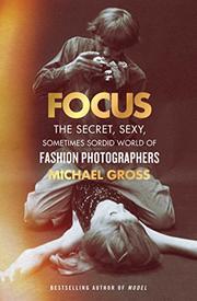 FOCUS by Michael Gross
